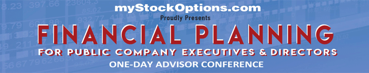 Conference: Financial Planning for Public Company Executives & Directors.